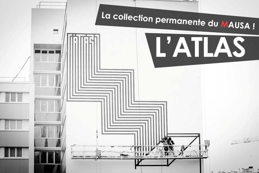 ATLASMAUSAmuseestreetarturbainartistesfrance - Le MAUSA, premier musée français dédié à l'art urbain
