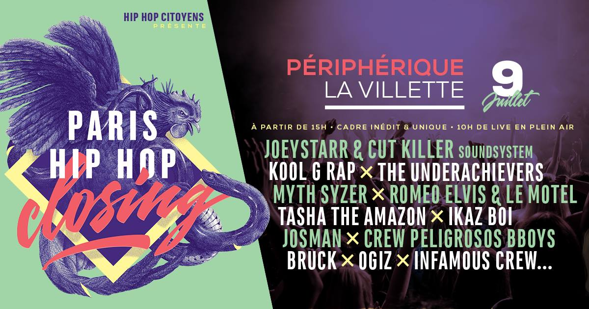 paris hip hop closing festival peripherique villette juillet - Save the date : la crème des events x Juillet .17