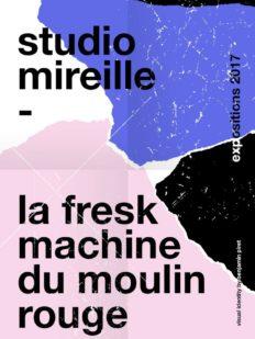 studio-mireille-lafresk-barabulles-machinedumoulinrouge-exposition-affiche-vernissage-novembre2017