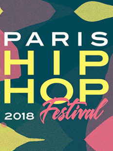 paris hip hop festival 2018 rap 232x309 - Paris Hip Hop Festival 2018, #FESTIVAL