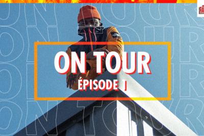 ONTOUREP1 400x268 - RADAR ON TOUR – EP 01 ⎮ À la découverte des jeunes talents urbains [docu]
