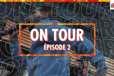 ONTOUREPISODE2 400x268 - RADAR ON TOUR – S01 EP 02 ⎮ 1ère étape de la tournée rap avec le Fise ! [docu]