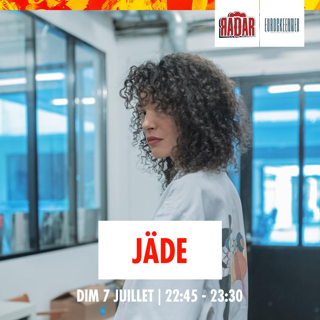 jadeeurocks1080x1080 - Du rap, des lives, des dj sets : la programmation de la scène RADAR aux Eurocks