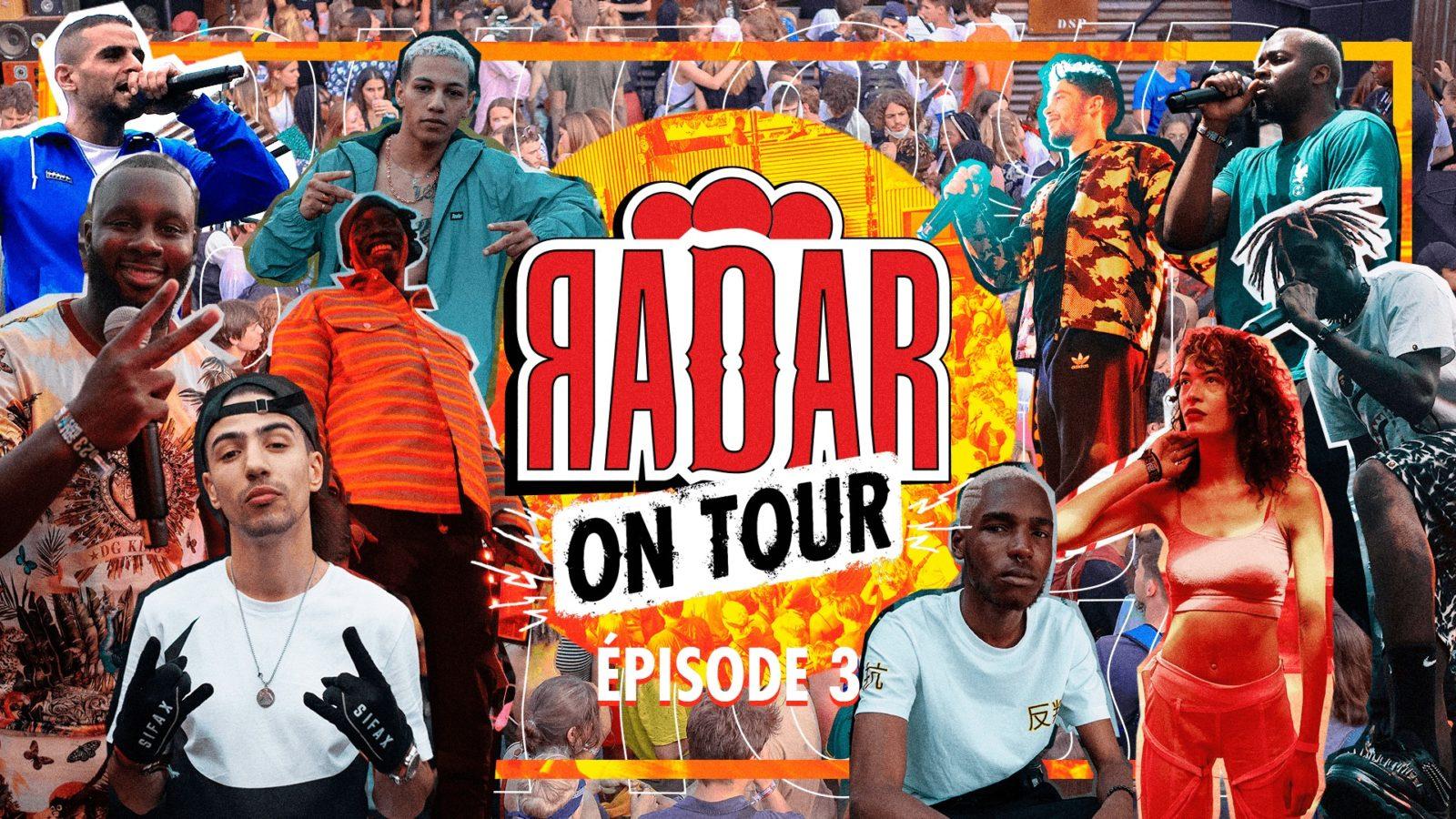 RADAR ON TOUR – S01 EP03 : Des backstages à la scène : suivez...