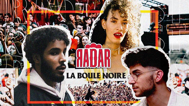 RADAR invite Jäde, Chanje et M Le Maudit à La Boule Noire le 28...
