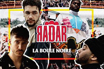 RADARxLaBouleNoire2 - SOIRÉE RADAR #2, LA BOULE NOIRE